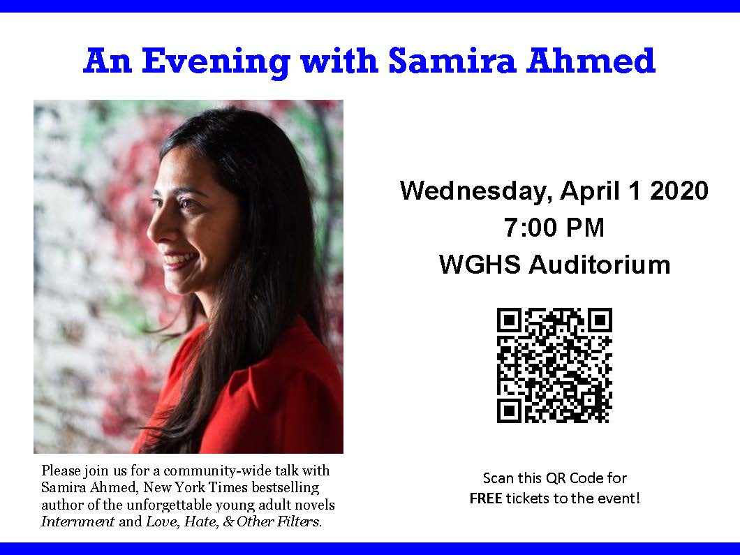 Mark your Calendar: WGHS will host An Evening with Samira Ahmed on Wed, 4/1 @ 7pm in the WGHS Auditorium. The event is free & open to the public. Come listen to Ms. Ahmed talk about her books, life as a writer, and the power of voice. https://www.eventbrite.com/e/an-evening-with-samira-ahmed-tickets-88680948103 …. @konewvine @ExecWghspic.twitter.com/r1t2EwmBXt