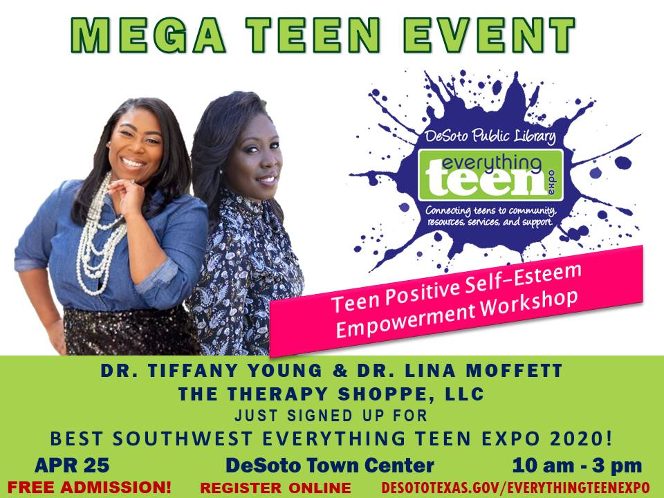 """Teens """"The Therapy Shoppe"""" is popping up at the upcoming @ETE2016BSW! Join Dr. Tiffany Young and Dr. Lina Moffett for a discussion on teen self-esteem! Teens may register for free at  http://www. desototexas.gov/everythingteen expo  … <br>http://pic.twitter.com/qOPbxwa0AE"""