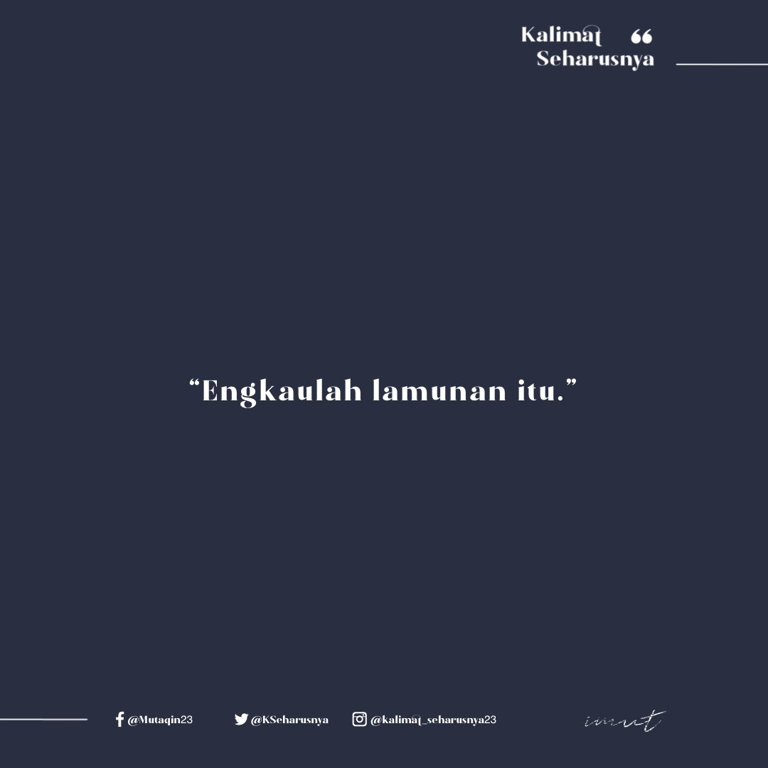 Bukan yang lainnya. . . . . . . #kalimat #kalimatseharusnya23 #cerita #tulisan #quotesindonesia #quotes #quotesgalau #quotescinta #puitis #katakata #katakatabijak #katabijakkehidupan #katabijak #katakatacinta #katakataromantis #katakatasedih #yangterdalam #untaiankatapic.twitter.com/VfgvCQVjZm