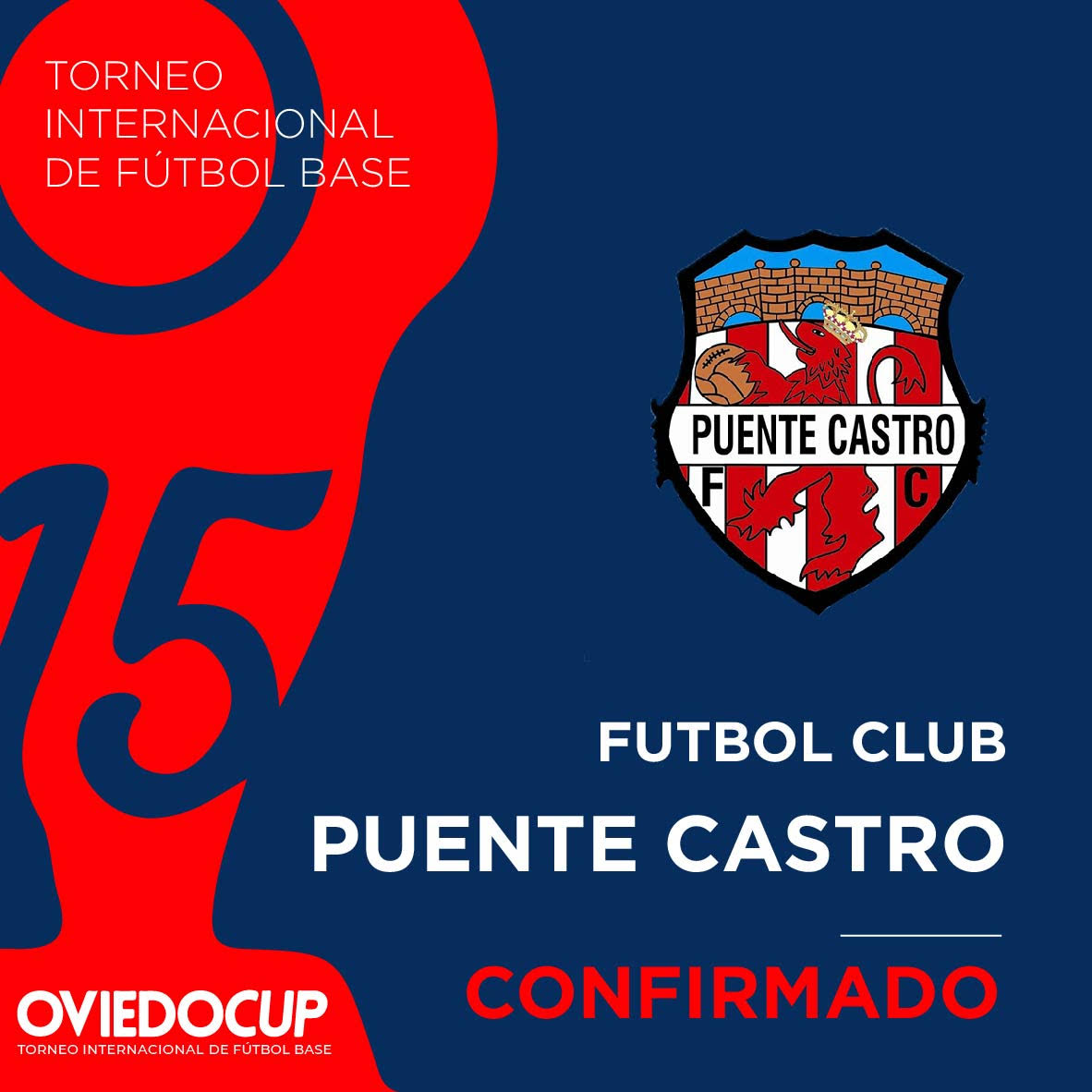   EQUIPO CONFIRMADO  ¡¡Es una gran noticia que el club castellanoleonés competirá en la #OviedoCup2020!! @PuenteCastroFC  #TorneoInternacional #FútboBase #OviedoCup #XVEdición #SemanaSantapic.twitter.com/32DbS0c7em