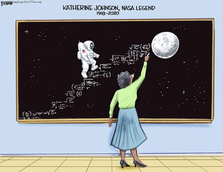 A lovely tribute to Katherine Johnson from editorial cartoonist, Steve Breen. 🚀