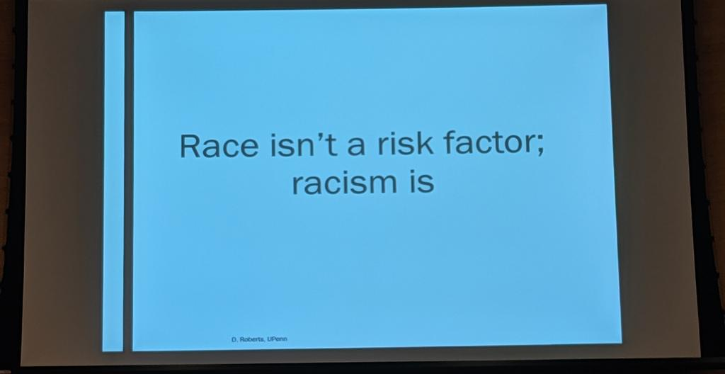 From Dorothy Roberts on structural racism in research and healthcare-- speaks for itself
