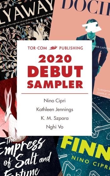 Download our 2020 Debut Sampler and get a sneak peek of @ninocipri's FINNA, @tanaudel's FLYAWAY, @KMSzpara's DOCILE, and @NghiVoWriting's THE EMPRESS OF SALT AND FORTUNE!https://publishing.tor.com/torcompublishing2020debutsampler-ninocipri/9781250768674/…