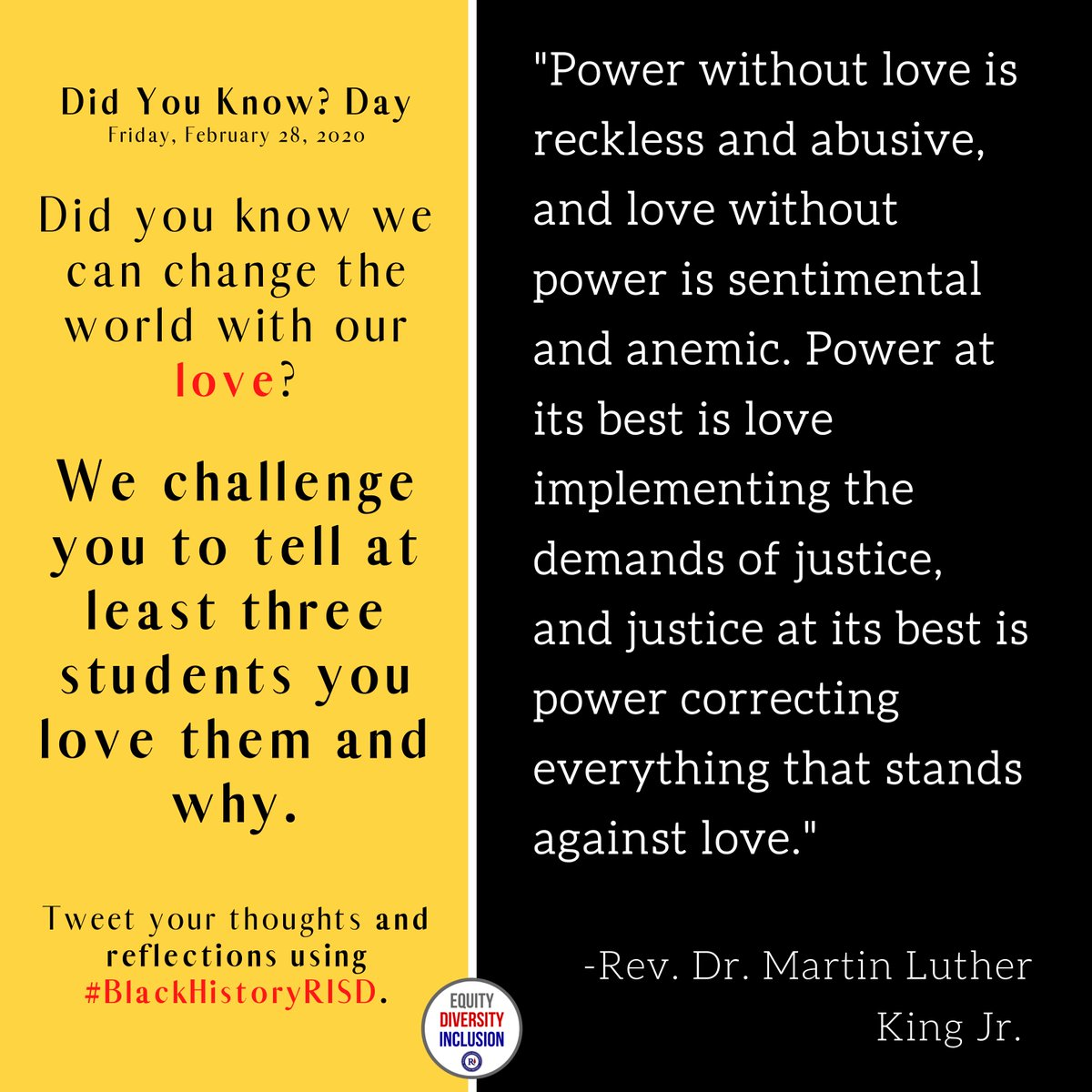 """Did you know we can change the world with our love?  For this Friday's """"Did You Know?"""" Day, we challenge you to tell at least three students you love them and why.  Tweet your thoughts and reflections using #BlackHistoryRISD.<br>http://pic.twitter.com/fIMAfB5q3O"""