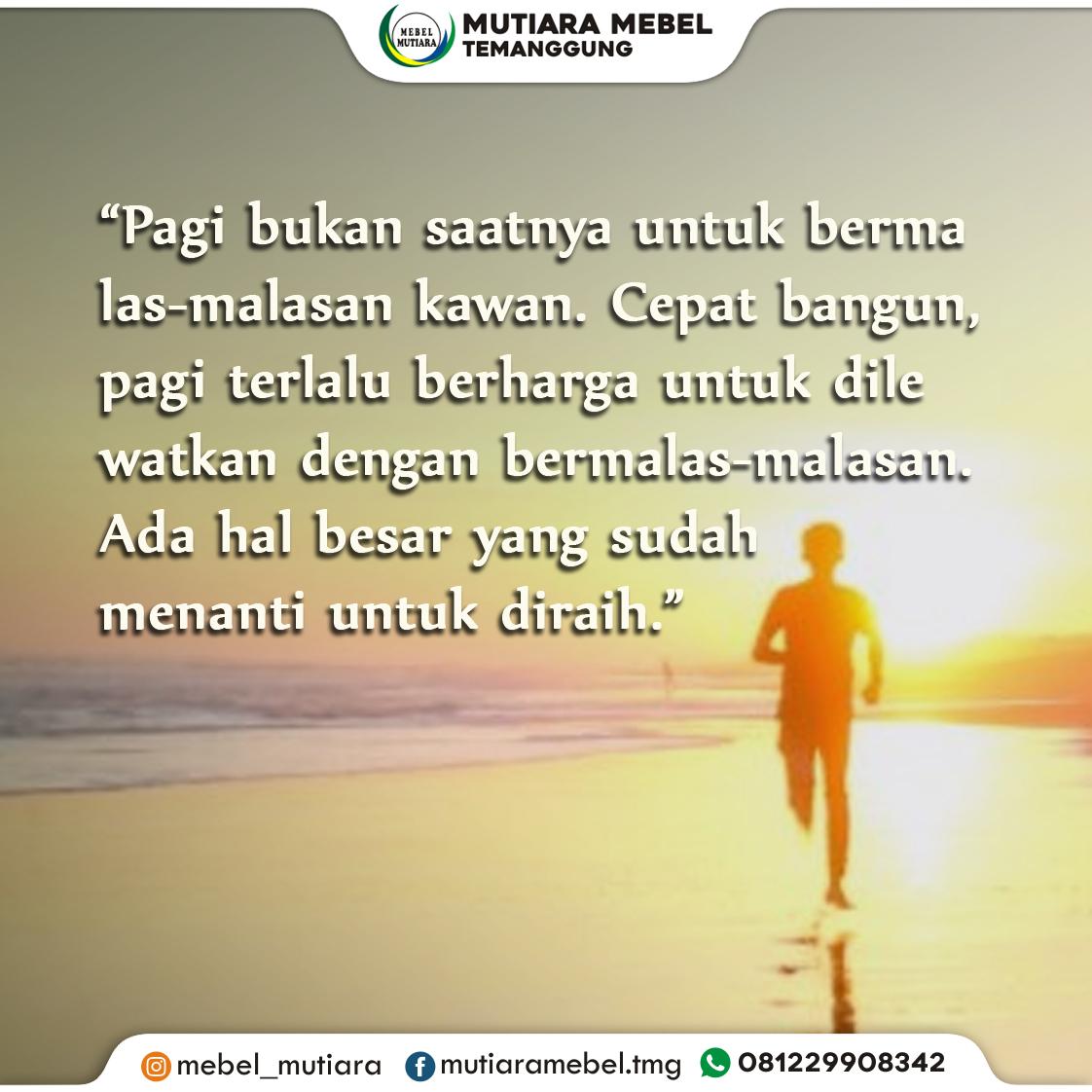 Selamat pagi.... #temanggung #magelang #wonosobo #tokomebeltemanggung #quotes #quotepagi