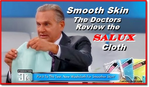 The Doctors review the Salux #beauty cloth Watch the video ->  See at  #smoothskin #exfoliate