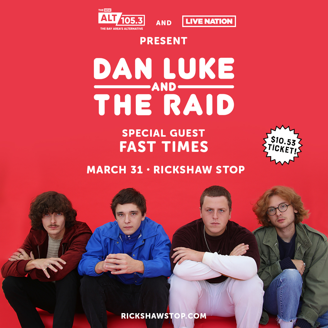 Just added FAST TIMES to our DAN LUKES & THE RAID show on 3/31! Don't miss this hot new local band made up of members of Doncat, Geographer, and Juan Wayne!    @danluketheraid @LiveNationSF @ALT1053Radio
