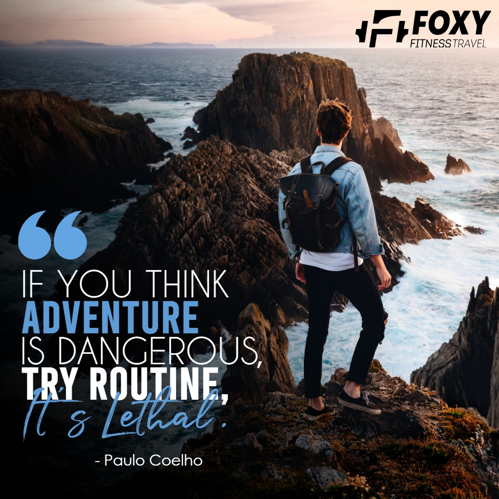 """If you think adventure is dangerous, try routine, it's lethal."" -Paulo Coelho  #foxyfitnesstravel #travel #travelgram #instagood #wanderlust #instatravel #adventure #travelblogger #trip #vacation #traveling #explore #travelling #naturephotography #traveladdict"