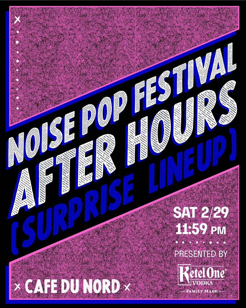 Keep the #NoisePop2020 party going at our After Hours celebration with @KetelOne, feat. a surprise lineup!! Come on down to Cafe Du Nord on 2/29, doors @ 11:55pm, FREE w/ RSVP! 21+🥂