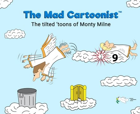 "#Rated #PG-13 for several spots of #toilet #humor, #cartoon #gore, and overall #silliness. 79 #black #n #white #cartoons all with #unique #themes.  #Enjoy! And get ready for the #sequel!  - #Monty ""#TheMadCartoonist"" #Milne   Buy book:"