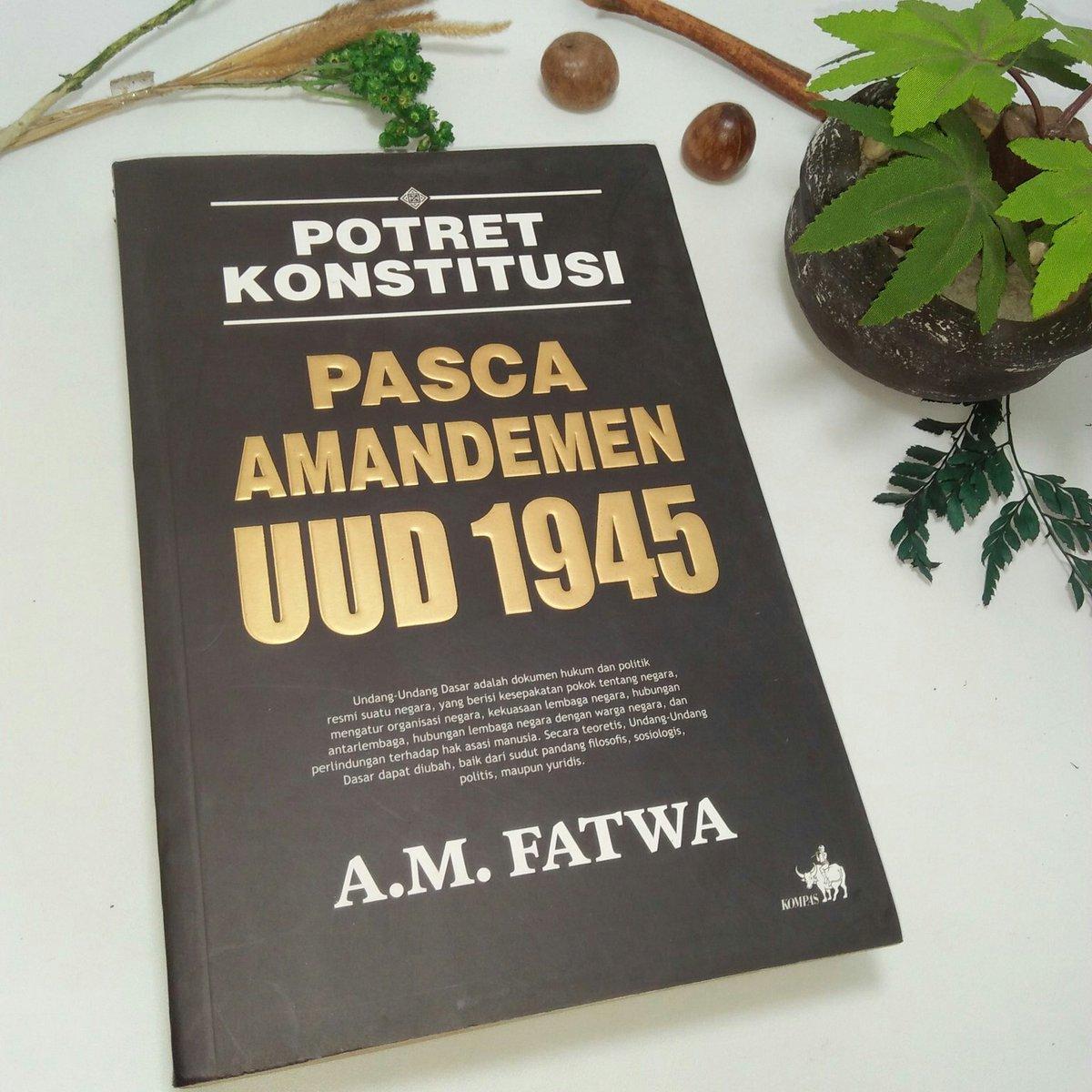 Buku Lawas > Potret Konstitusi Pasca Amandemen UUD 1945.  Karya A.M. Fatwa.   Tahun 2009. 327 Halaman.  Harga 85.000. Minat?   Order: ✓DM or Klik WA http://bit.ly/warungsejarahRIpic.twitter.com/lhGilmw2gg