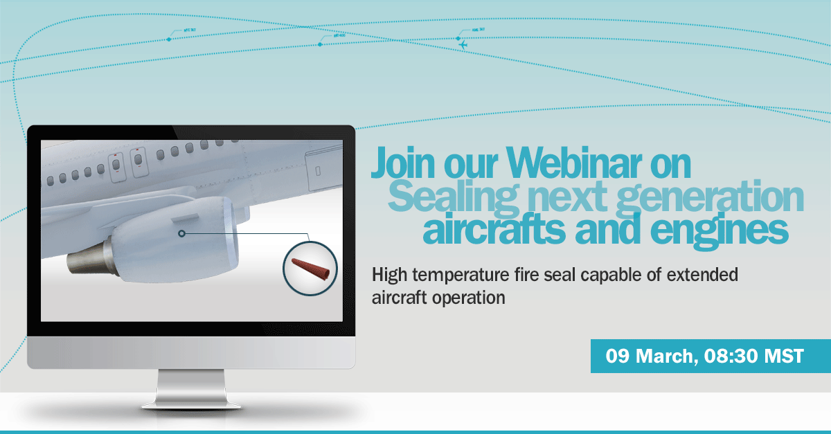 Our aerospace experts are hosting a #webinar on sealing next generation #aircraft & #engines. The Ultra High Temp FireFlex seal has been designed & tested to operate at extreme temperatures. See comprehensive test results verifying performance! Register👉