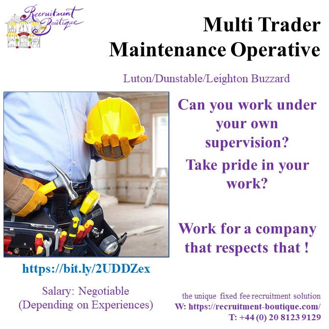 Multi Trader Maintenance Operative (CBC-060220) - Luton/Dunstable/Leighton Buzzard  We Are Hiring! #multitrader #luton #dunstable #uk #recruiting #hiring #jobs #recruitment #work #employment  Not the job for you? See what other opportunities we have