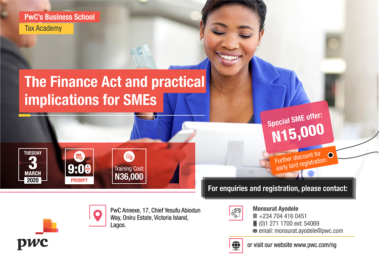 Special discount for SMEs for the March edition of our #TaxAcademy. Also, save up to 72% for early bird registration - N10K. SMEs keen to understand how Nigeria's Finance Act 2019 will impact their businesses, should register now. For enquiries, see image: <br>http://pic.twitter.com/xJl63z3ZIE