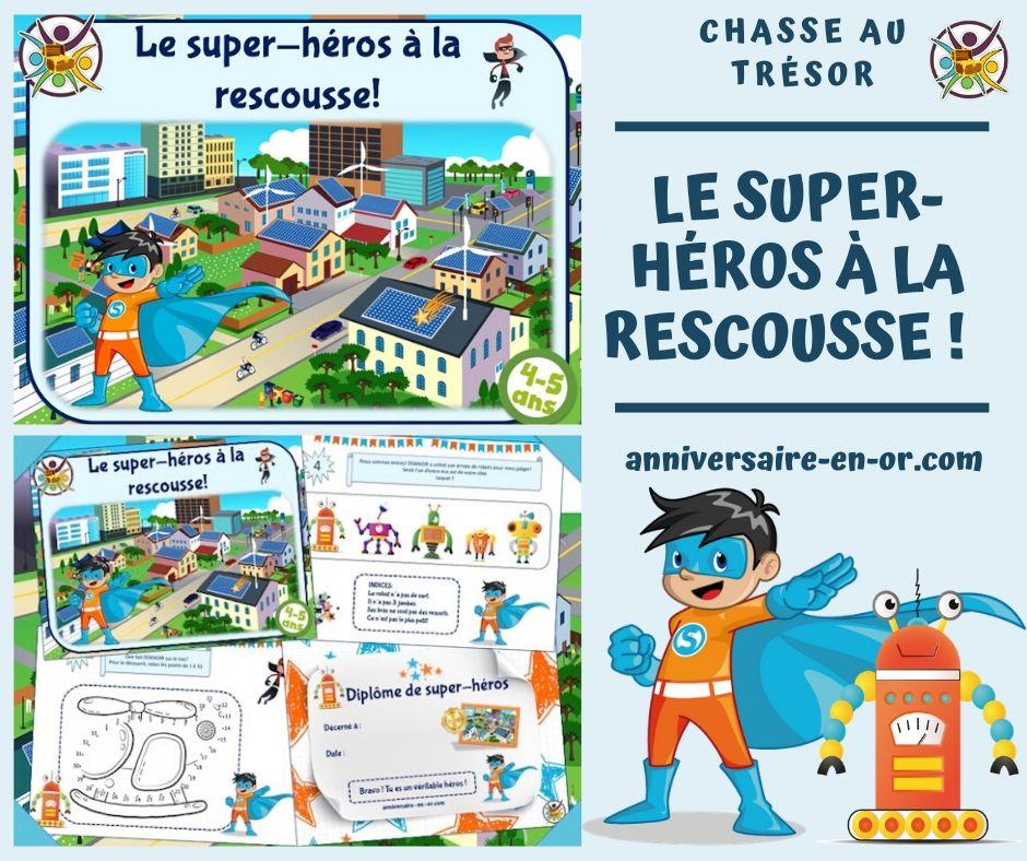 Chasse au trésor des super-héros en version 4-5 ans et 6-7 ans! Serez-vous assez fort pour vaincre le terrible DOKNOIR et son armée de robots!  #superhéros #chasseautresor #animation #enfant #activité #famille #anniversaire #jeu #héros