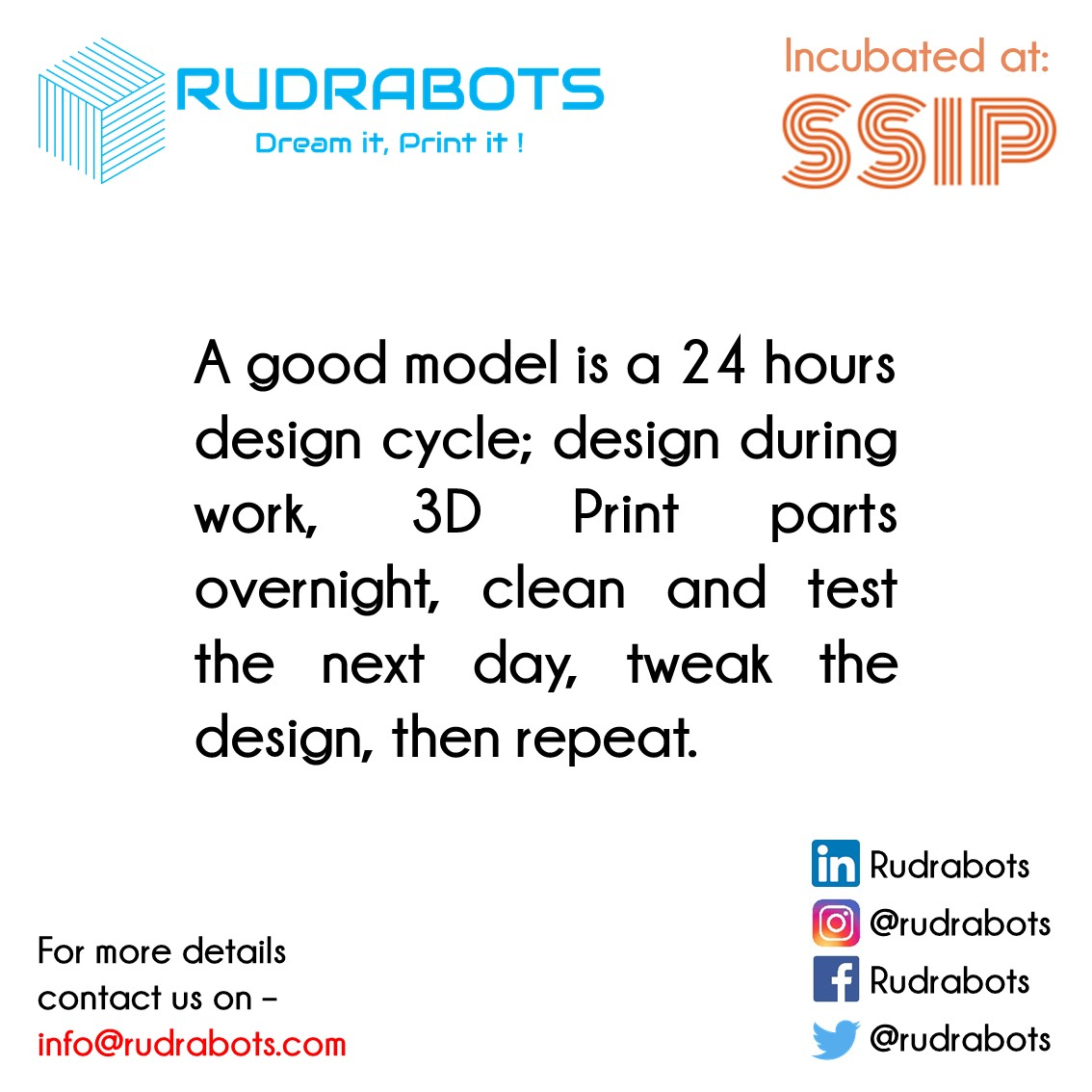 #3DPrinting is #fastest #manufacturing #process.  Anyone, using #3DPrinter, can have prototype of it overnight. Using #conventional process, complex parts can't be manufactured.  We are providing fully customized 3D Printers.  #Rudrabots #VIKAS  #STEM #FDM #RapidPrototyping #SSIP
