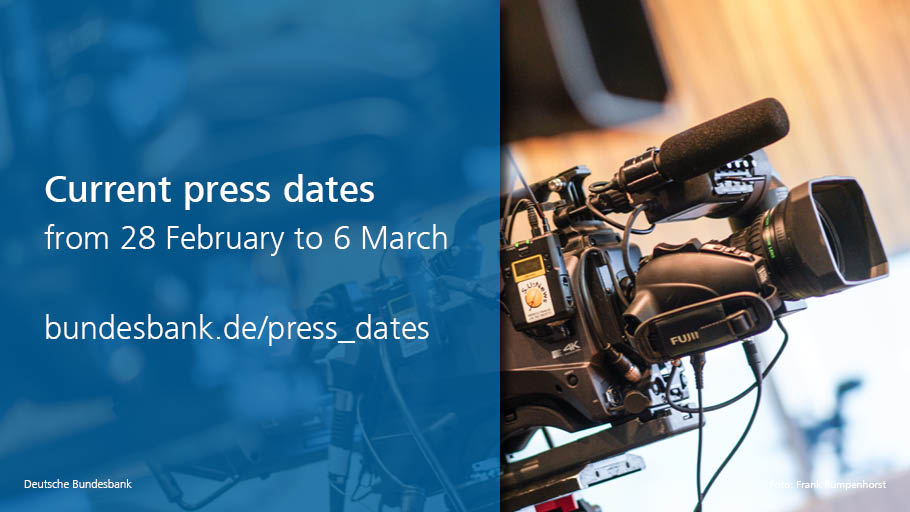 Current #press dates from 28 February to 6 March including the #pressconference with President Jens #Weidmann on the Bundesbank's #AnnualReport 2019 and Vice-President Claudia Buch at the Conference for Social- and Economic #Data http://www.bundesbank.de/press_dates pic.twitter.com/ANk7vopGDV