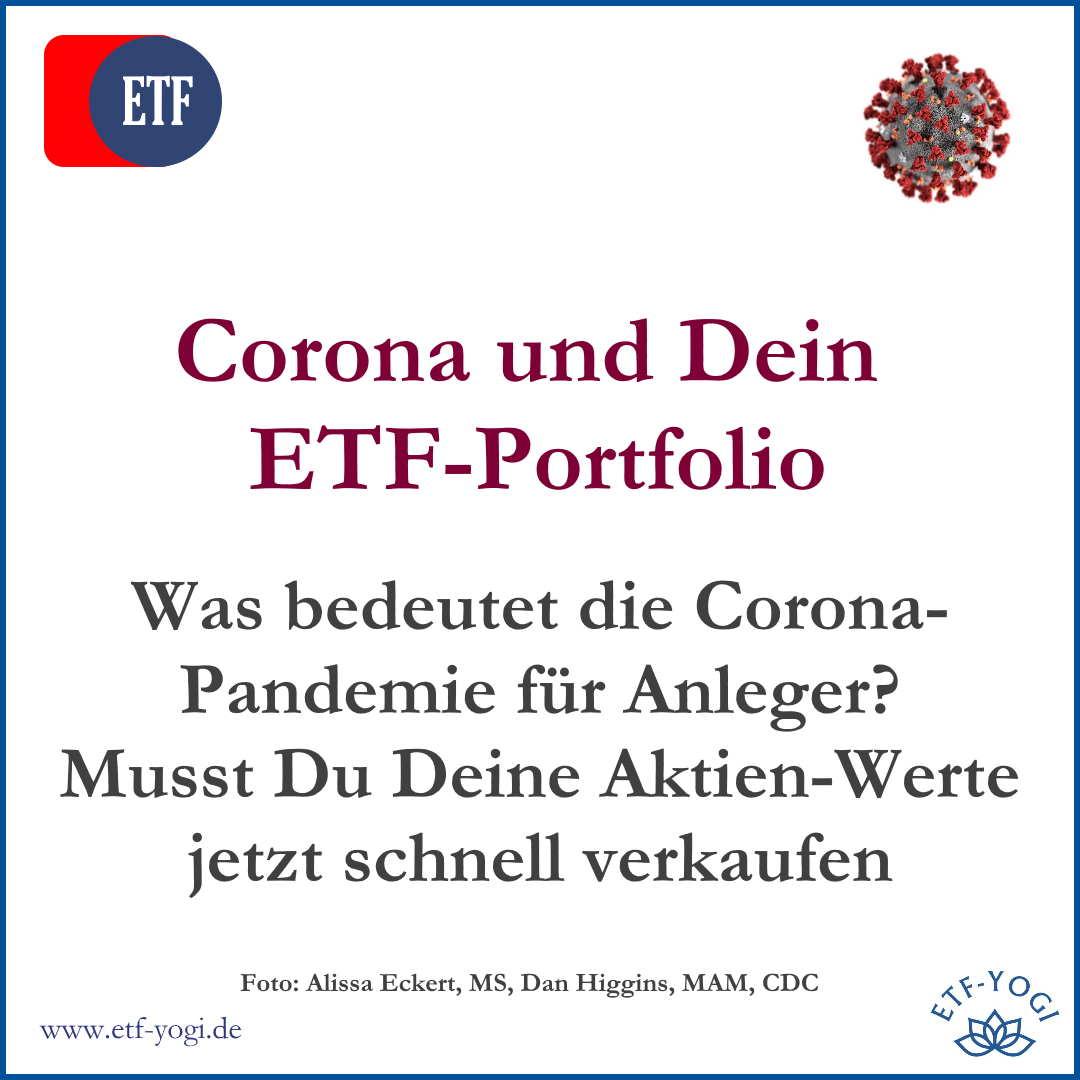 Eine Schlagzeile zum #Corona-#Virus 😷 🤒 folgt der nächsten. Die #Aktien-#Märkte werden immer unruhiger. Was sollten #Anleger jetzt mit ihrem #ETF-#Portfolio tun? #Verkaufen oder #halten? #covid19 #coronavirus #aktien