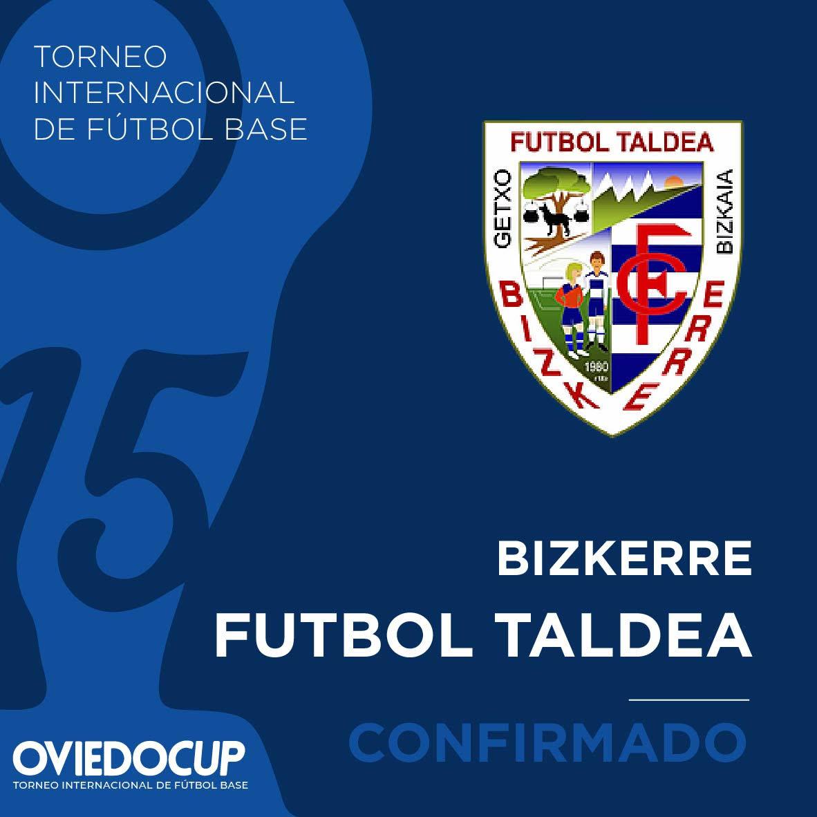   EQUIPO CONFIRMADO  ¡¡El club vasco competirá en la #OviedoCup2020!! @Bizkerreft  #TorneoInternacional #FútboBase #OviedoCup #XVEdición #SemanaSantapic.twitter.com/GUs0NyBOI2