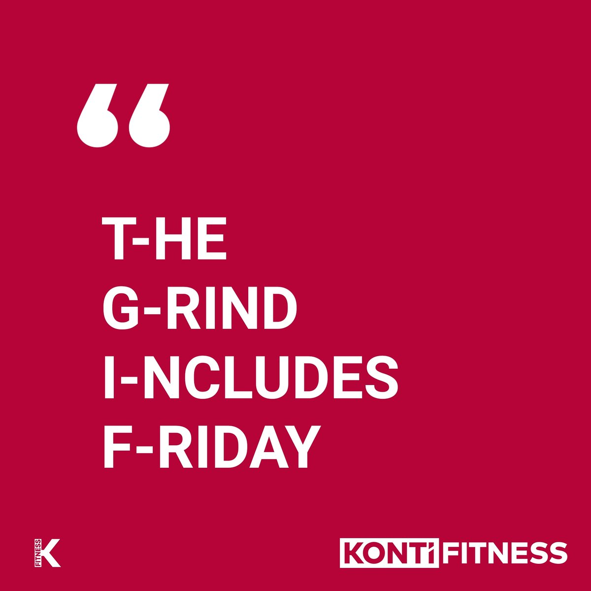 #tgif means keep the grind going. What are you all training today?? We hope you absolutely smash your sessions and have a stunning day!  #personaltrainer #fitnessmotivation #gymmotivation #kontifitness #thedoktor  #motivation #goals #hardwork #personaltraining #canberrapt #svppic.twitter.com/4vA5ushpiP