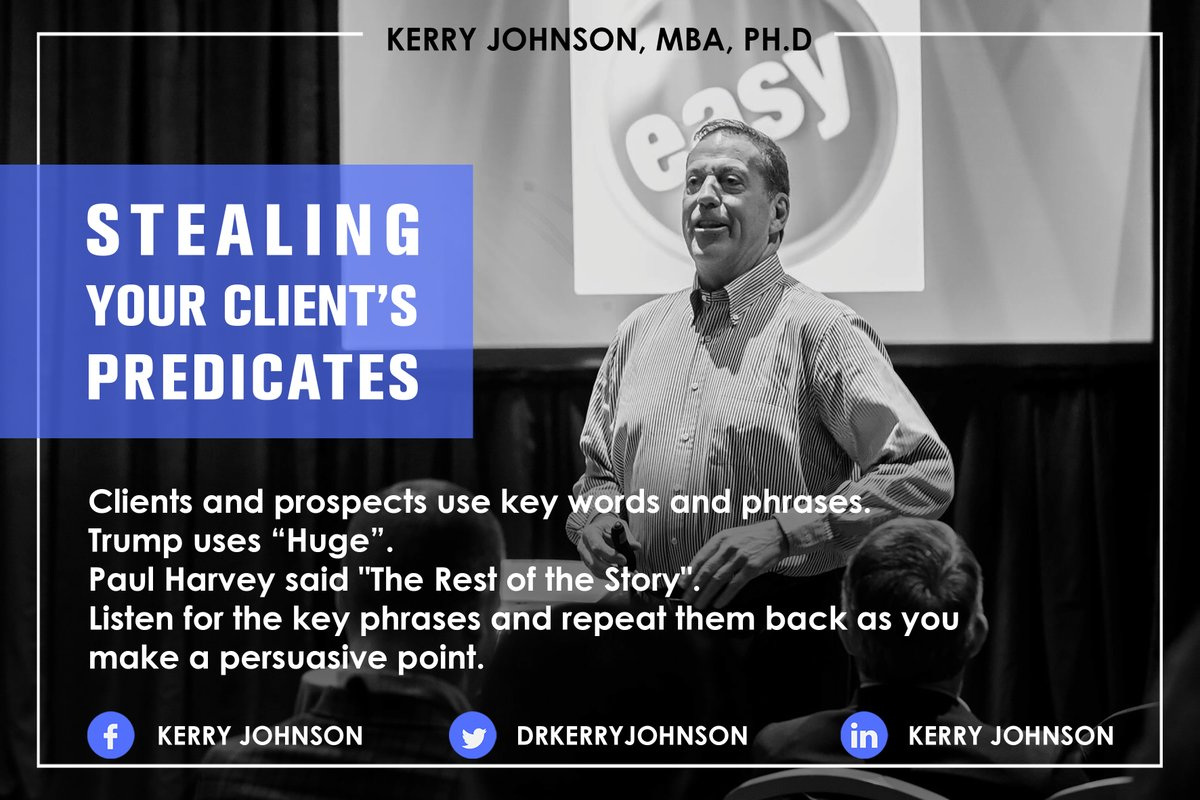 Stealing Your Client's Predicates  Listen for the key phrases and repeat them back as you make a persuasive point.  KERRY JOHNSON, MBA, PH.D  For more visit: http://www.kerryjohnson.com   #stealing #clients #predicates #professionalspeaker #businesspic.twitter.com/QBZ5NrgoxN