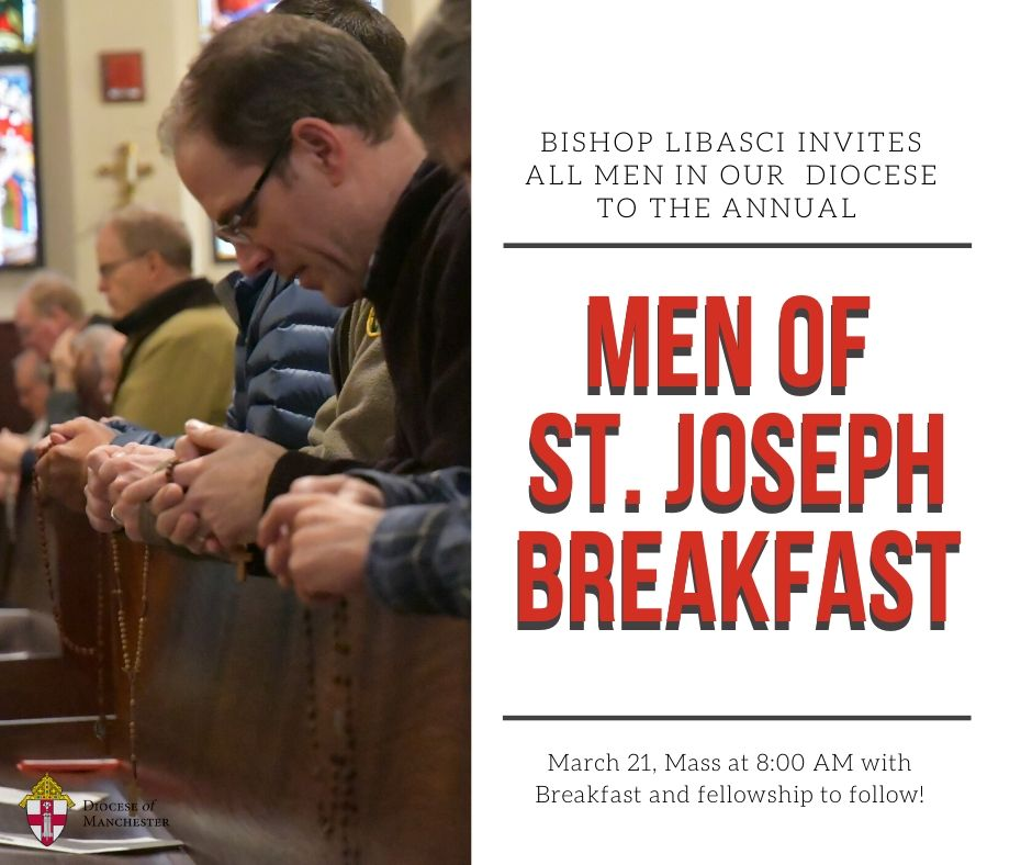 Bishop Libasci is inviting men of the Diocese of Manchester to Holy Mass and breakfast at St. Joseph Cathedral to celebrate the Feast of St. Joseph, patron of our diocese on Saturday, March 21, 2020. Tickets are $10 and sell out fast.   Register here; https://bit.ly/3bu3eFOpic.twitter.com/YfyfZqs2rm