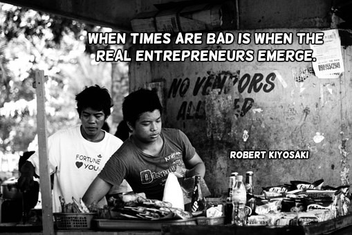 When times are bad is when the real entrepreneurs emerge. -Robert Kiyosaki #quote #become http://www.become.communitypic.twitter.com/QEozjteIU7