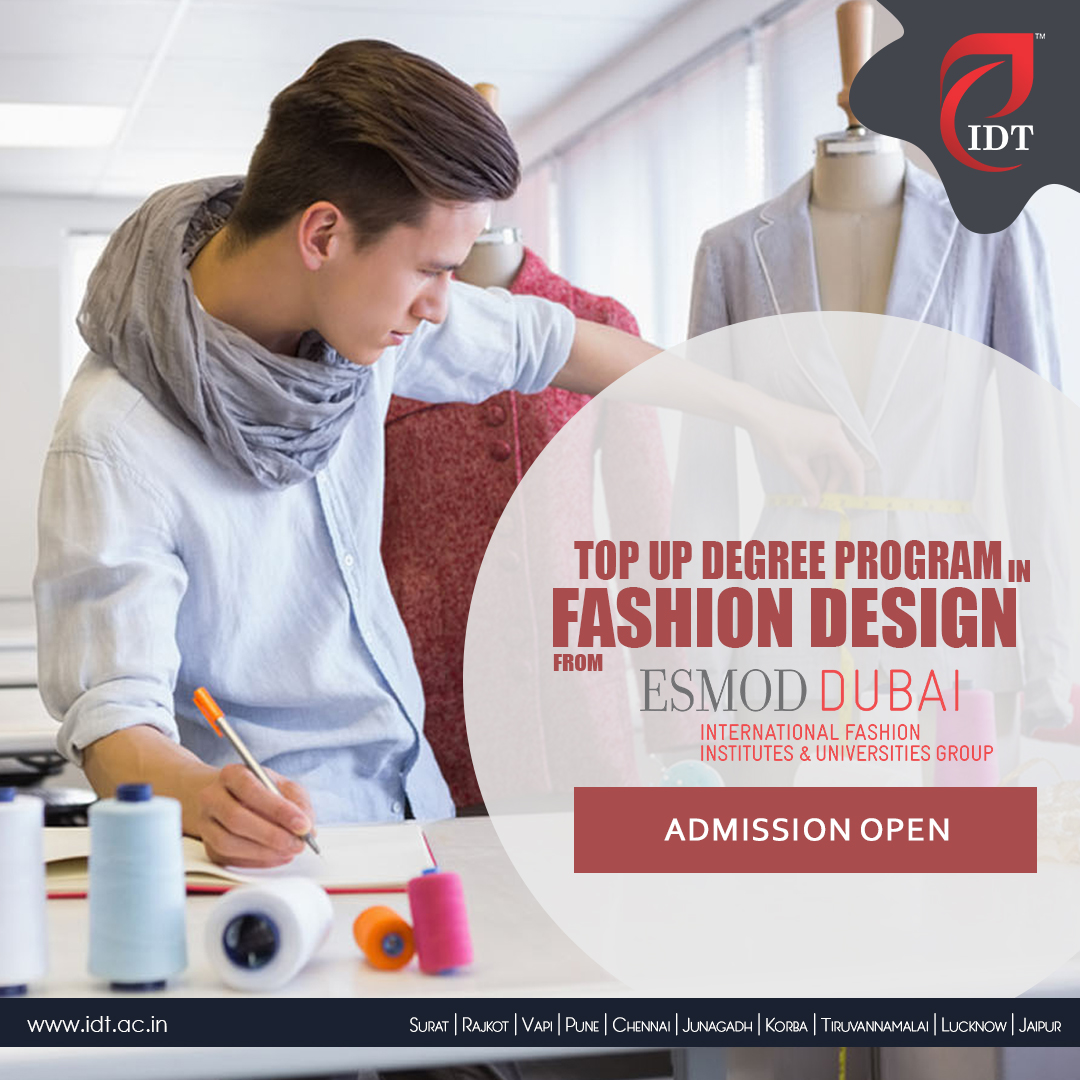 Idt Surat On Twitter Get A Degree In Esmod Bachelor Stylist Fashion Designer Degree From Esmod Dubai Enroll Today For Top Up Degree Program In Fashion Design With Idt Surat Limited Seats
