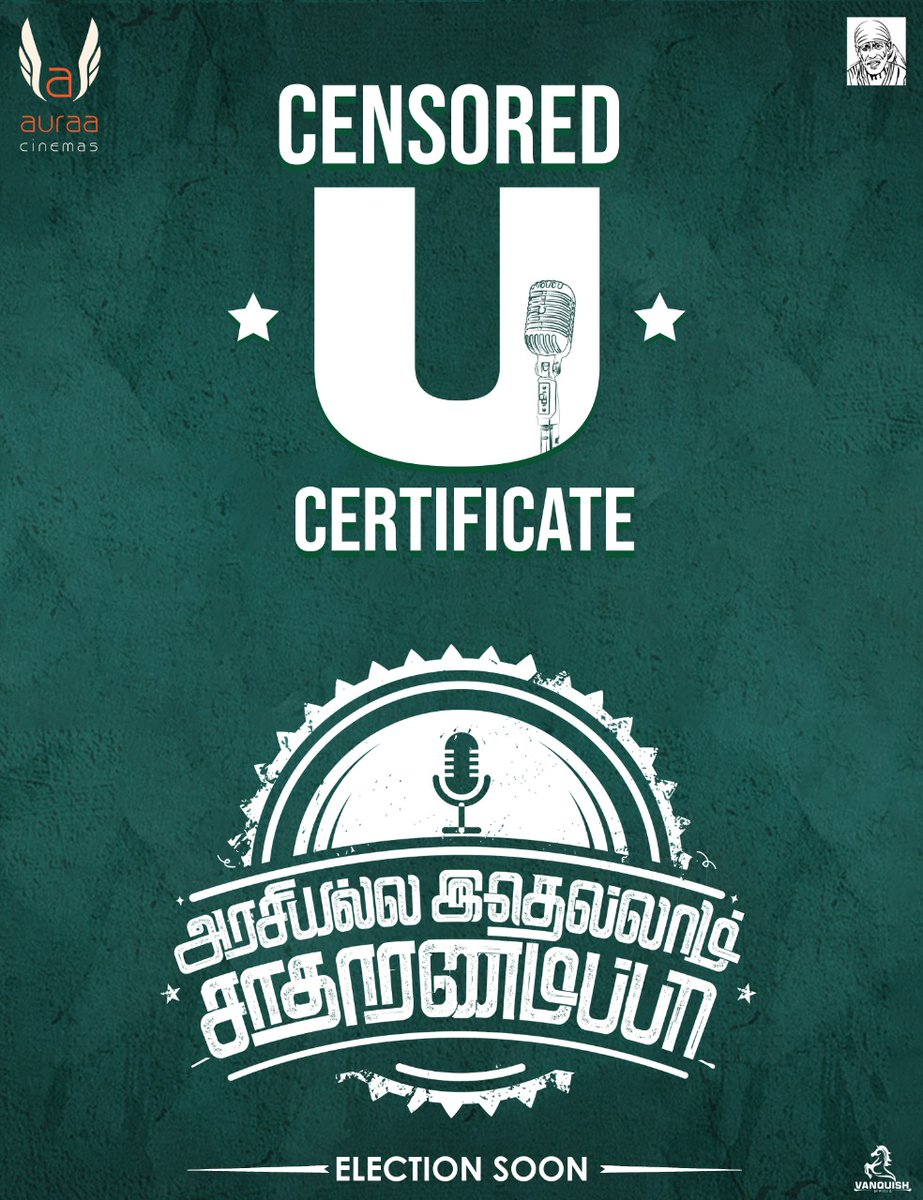 "With the Blessings Of Sai , Our #ArasiyallaIdhellamSadharnamappa got U certificate !   ""After #100TheMovie success ,Our #AISTheMovie will prove CONTENT is the king ""  #AISCensoredU  #Veera #Pasupathi #MalavikaNair @avinaash_offi @saregamasouth @DoneChannel1 @VanquishMedia__ https://t.co/I3AJ3UMesA"