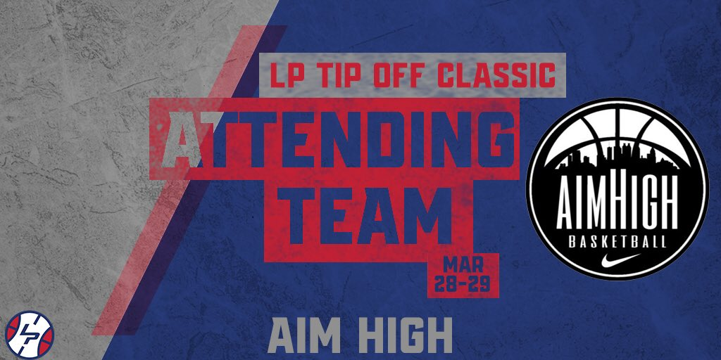 We're excited to have Aim High at the #LPTipOff! We think that they will be one of the best independent teams in the southeast and are loaded with Division I prospects. Happy that you're with us, @2021Aim! https://t.co/kqiZbnY0Ug