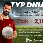 Image for the Tweet beginning: #LigaTypera #DarmoweTypy #TypDnia #TwójNajlepszyTyper  @Liga_Mistrzow