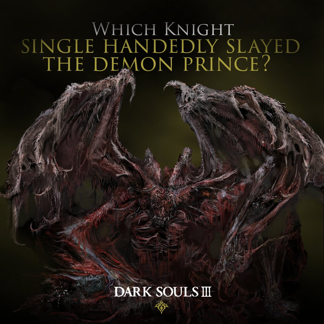 The demon prince's soul was scattered, but notwholly spent. Whose blade was foreverscorched with the Flames of Chaos?  #DarkSouls #DarkSouls3 https://t.co/ijBP2NxSlO