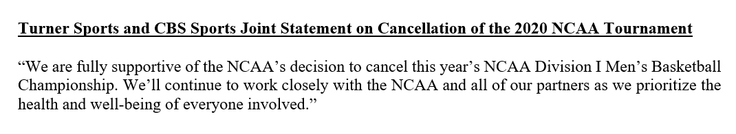 Replying to @MarchMadnessTV: Turner Sports and CBS Sports Joint Statement on Cancellation of the 2020 NCAA Tournament: