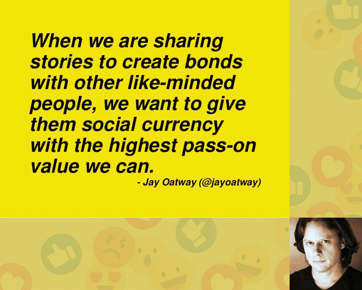When we are sharing stories to create bonds with other like-minded people, we want to give them social currency with the highest pass-on value we can. – Jay Oatway @jayoatway   💬 #quote #motivation #inspiration @KeensDesign