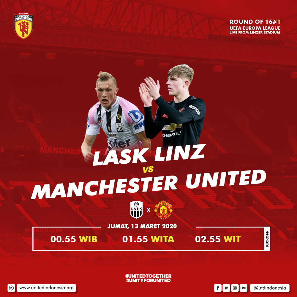 It's MatchDay! #UnitedDay UEFA EUROPA LEAGUE - Round of 16 #1🔥⚽  Lask Linz vs Manchester United Jumat, 13 Maret 2020 Kick off: 00:55 WIB Live from Linzer Stadium  Info lokasi live screening https://t.co/auo6znmQP1  Preview pertandingan https://t.co/84UjuXHsbM https://t.co/CocBuNh0uL