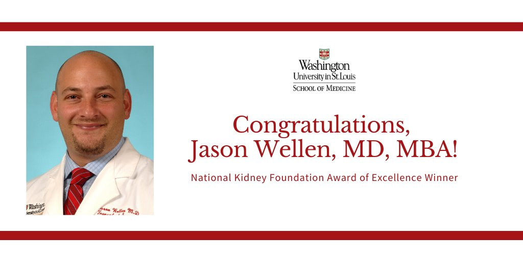 Congratulations to Jason R. Wellen, MD, MBA, on earning @nkf's Award of Excellence. This award echoes the excellence of @WUSTLmed's and @BarnesJewish's Transplant Center which completed 319 kidney transplants in 2019, an annual record. https://t.co/NPH9Z8PNKt #NationalKidneyDay https://t.co/GDf0hYx89Q