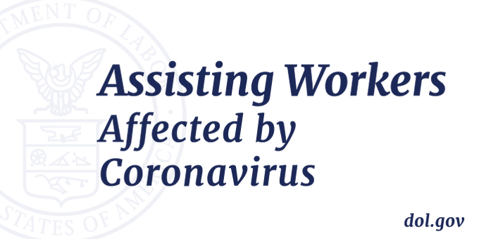 Assisting workers affected by coronavirus, dol.gov
