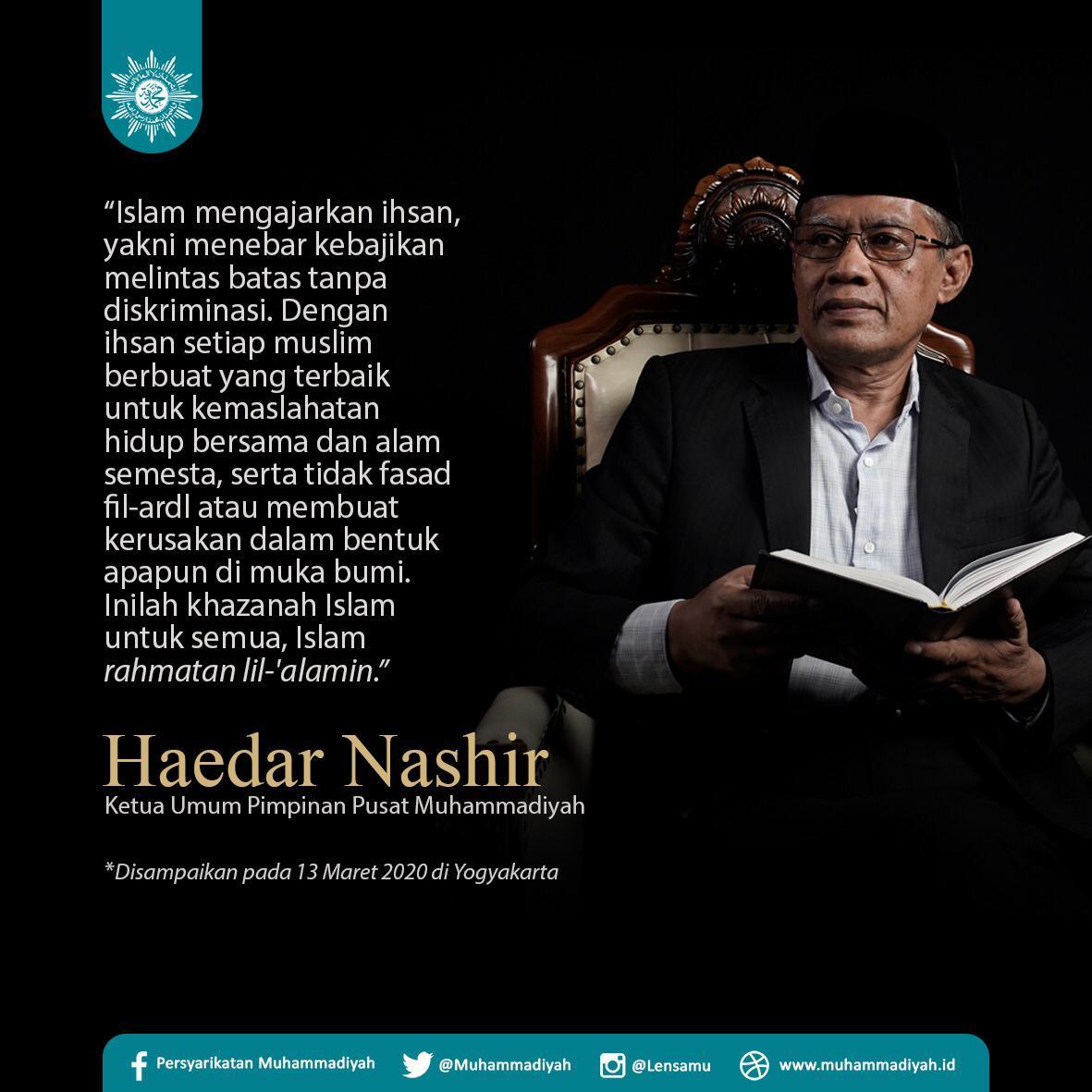 Haedar Nashir On Twitter Jadikan Islam Sebagai Agama Untuk Semua Islam Rahmatan Lil Alamin Muhammadiyah Haedarnashir