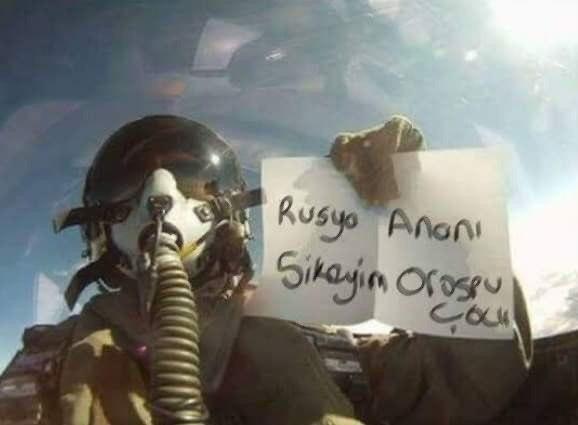 Пілот турецького винищувача вилетів на бомбардування із плакатом про сексуальне насильство над росіянами - Цензор.НЕТ 1873