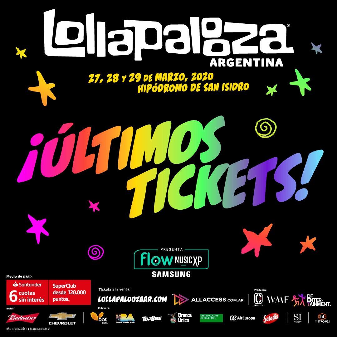 ⚡ ÚLTIMOS TICKETS DISPONIBLES ⚡ ¡No te quedes sin vivir el festival más importante de Argentina!   🎟 Conseguí tus entradas antes de que se agoten en https://t.co/9fLBAk00NQ 🎟  Con Tarjeta @Santander_AR disfrutalo en 6 cuotas sin interés 🎊 @flowmusicxp presenta #LollaAR 2020 https://t.co/YouGU01MTU