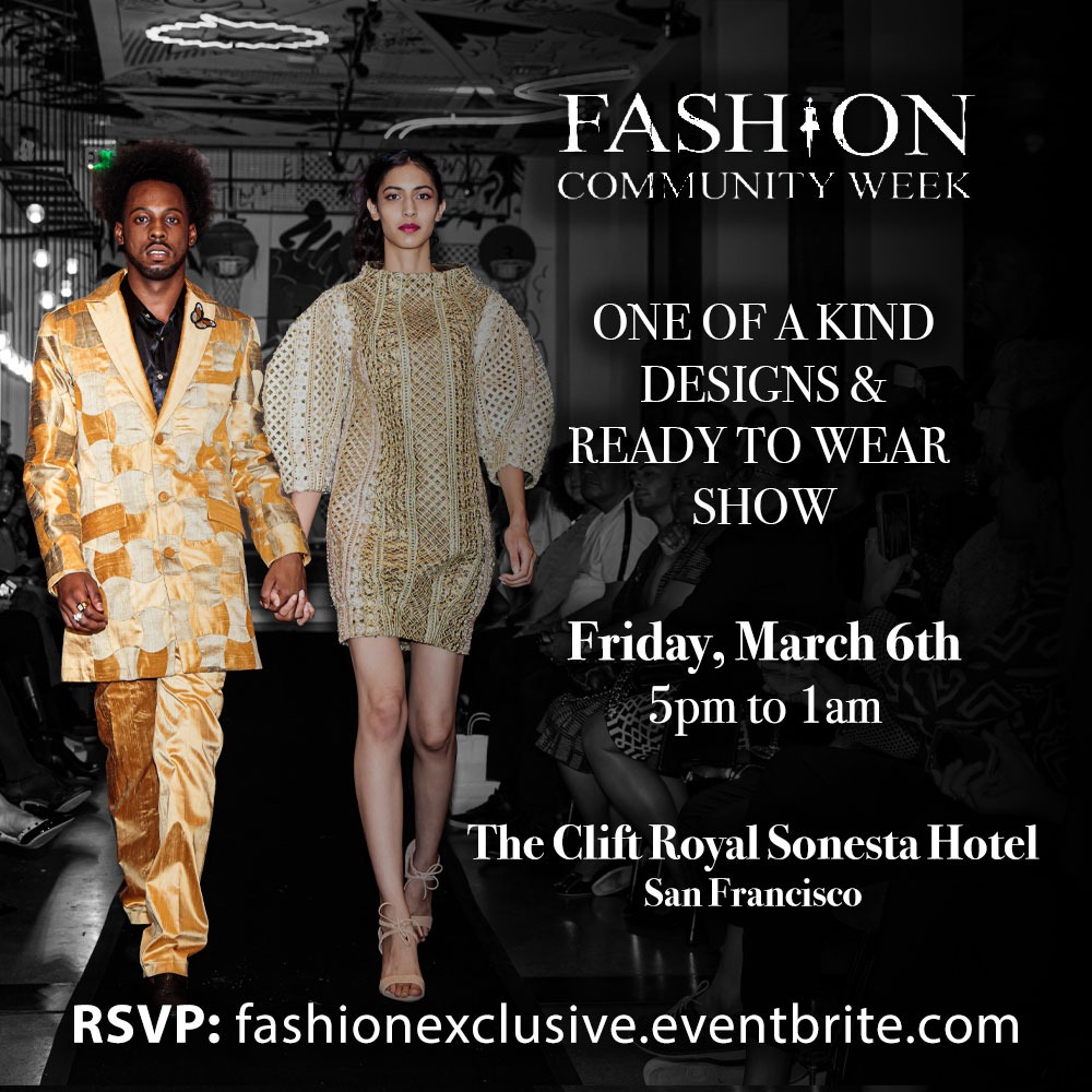 Connect Sv On Twitter Celebrate A Milestone As Creative Designers From Local International Cities Represent Their Culture On The Runway Fcwsf March 5th 8th Fashion Fashioncommunityweek Tickets Https T Co U2k94pxdxk Https T Co Hng2is7hj1