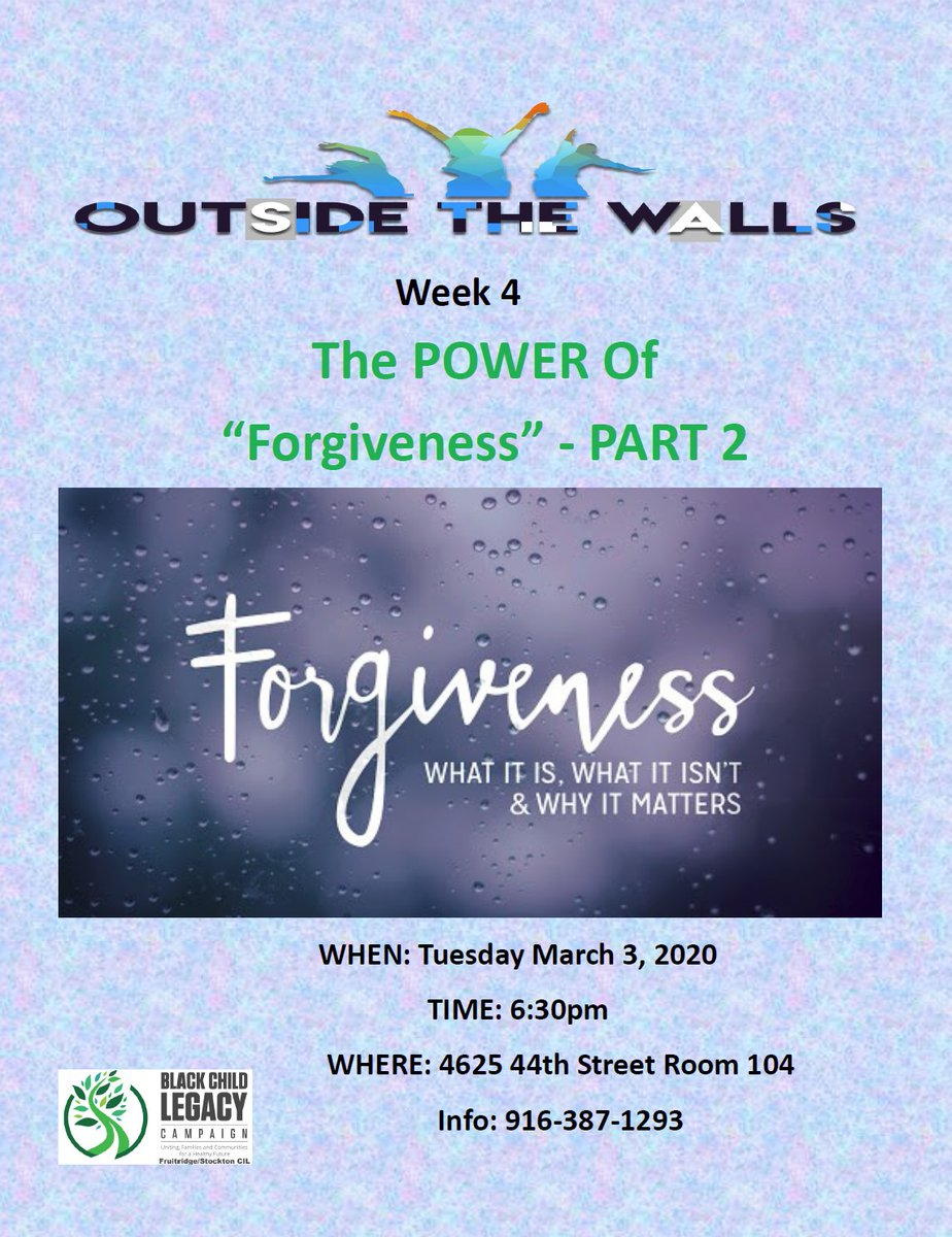 "#ICYMI  Outside the Walls Present: Week 4 The POWER of ""Forgiveness"" - part 2  See flyer for more information below.  #BCLC #RAACD https://t.co/siogj17Ez1"