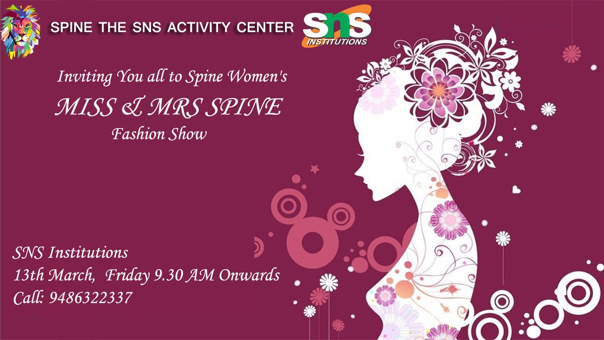 Spine Invite You all to Spine Women's MISS & MRS SPINE Fashion Show.   Date & Venue: 13 March 2020, SNS Academy Registration Fee: Rs. 150/- Contact: 94863 22337  #missandmrsspine #fashionshow #coimbatoreevents #spinepic.twitter.com/id2wqj0yuN