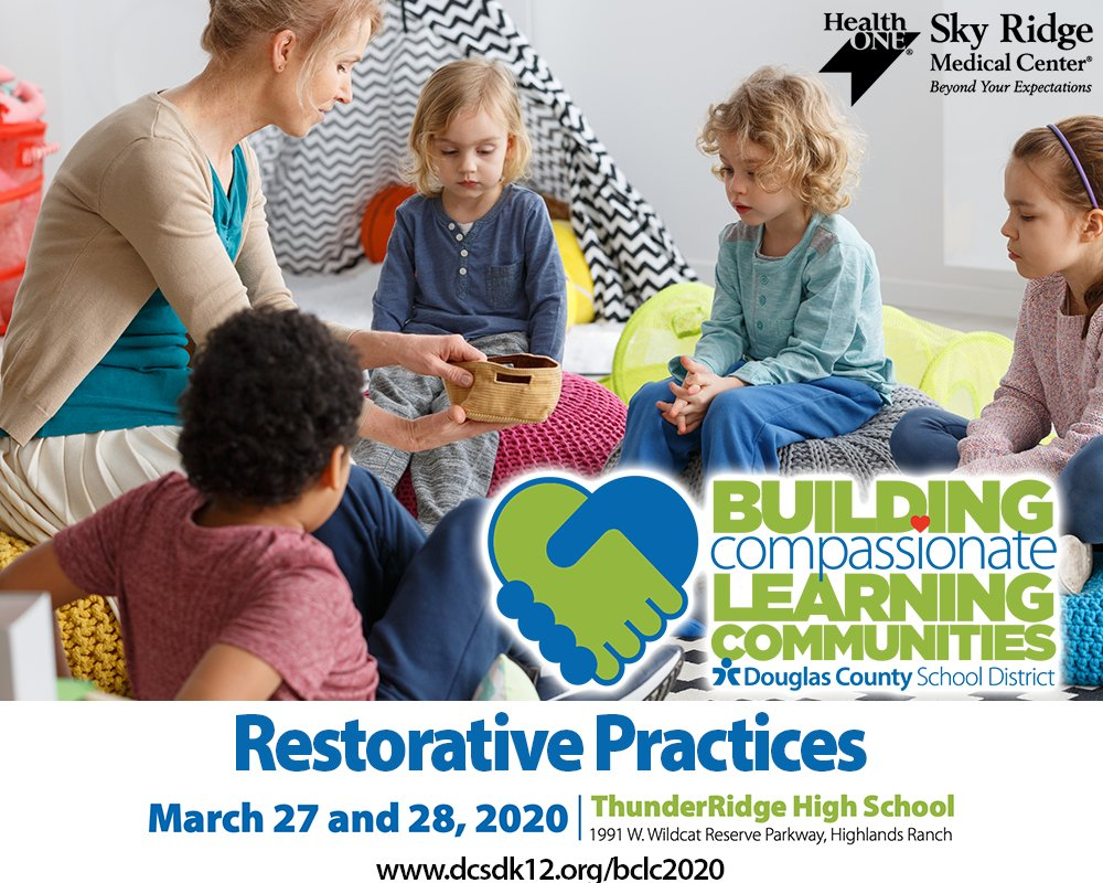 Learn about the effectiveness of Restorative Practices at the @dcsdk12 Building Compassionate Learning Communities Conference. Highlands Ranch, March 27-28.   Space is limited and filling fast. Register for this free conference:  https://t.co/B2btUUVgor   #BCLC2020 #DCSDTogether https://t.co/h8kkzjP322