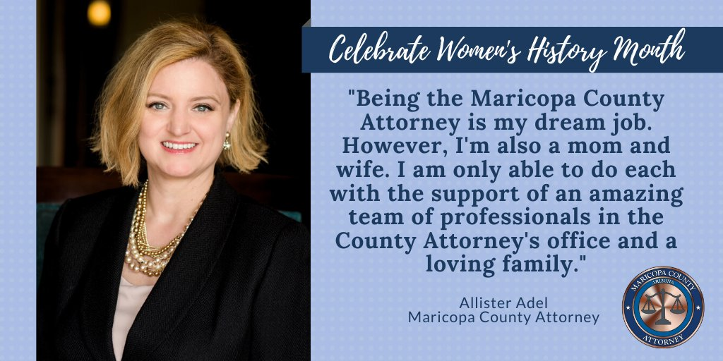 This week we highlight, @AllisterAdel Maricopa County's first female County Attorney!