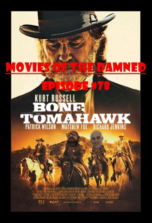 """This #movie hit the ground running right from the start!"" - Kyle  #MoviesOfTheDamned episode 78 - #BoneTomahawk  ""I love #westerns & I love #horrors, put them together and what do you got, John's happy."" - John  https://www.youtube.com/channel/UCDPQ70STftkGbIFq0S8YZmw …  #SCraigZahler #Western #HorrorFilm #Filmpic.twitter.com/BbDCnwMCiy"