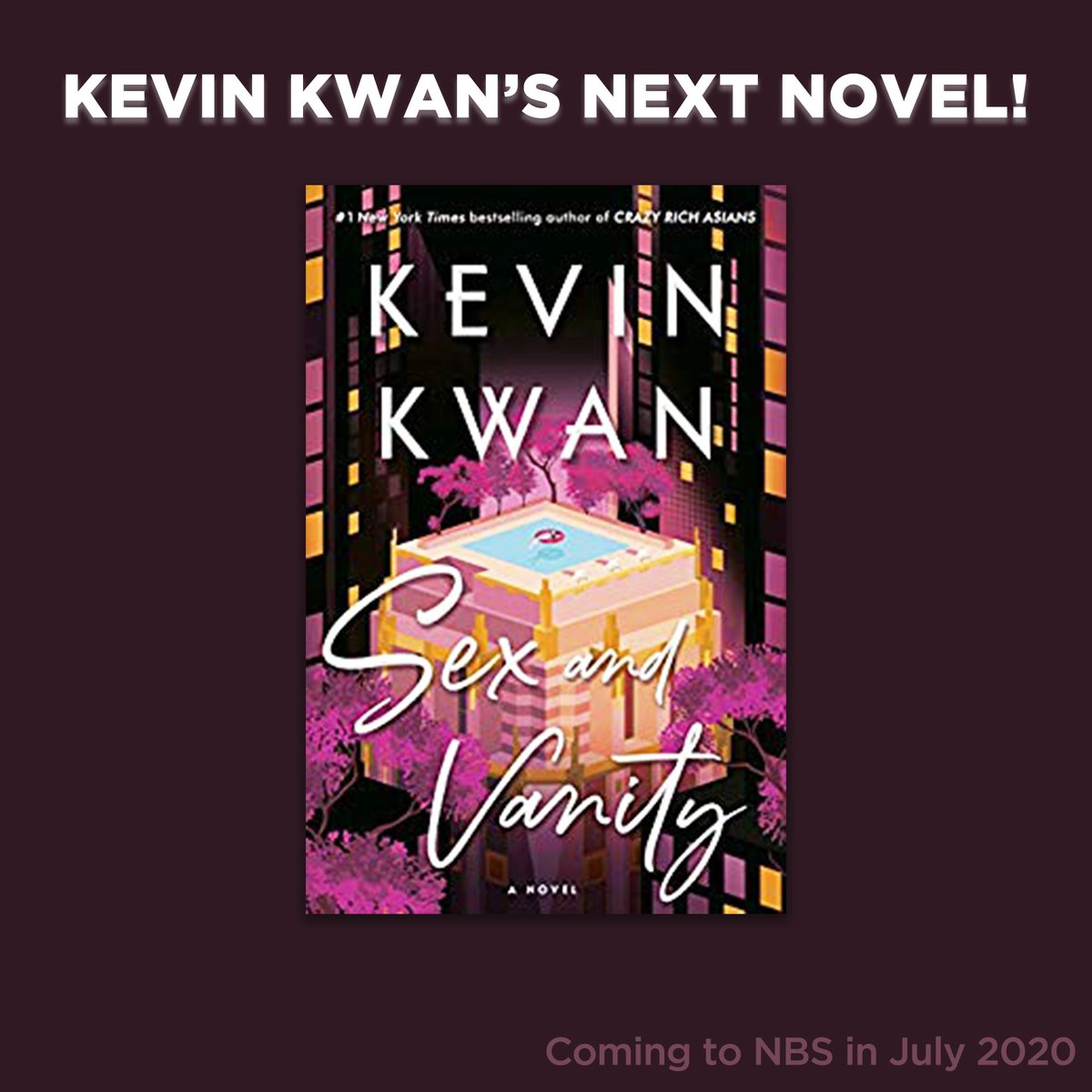 Stay tuned for Sex and Vanity, the new novel by 'Crazy Rich Asians' author Kevin Kwan! It's coming to NBS in July 2020. #NBSNewReads #NBSfinds #NBSeveryday