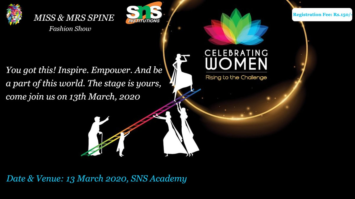 Spine Invite You all to Spine Women's MISS & MRS SPINE Fashion Show.  Date & Venue: 13 March 2020, SNS Academy Registration Fee: Rs. 150/- Contact: 94863 22337  Visit us @ https://snsspine.in/ms/  #missandmrsspine #fashionshow #coimbatoreevents #spinepic.twitter.com/iNefyi3Cn5