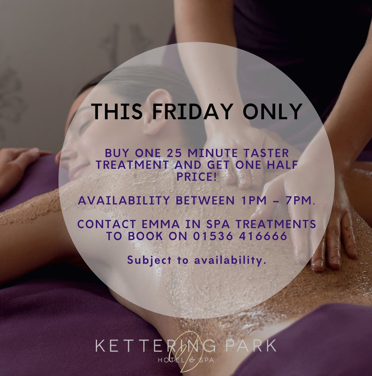 Spa treatment offer this Friday only!☺️