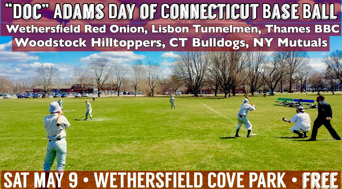 "May 9th, ""Doc"" Adams Day of Connecticut Base Ball  Come see the Wethersfield Red Onions at Cove Park!  #vintage #baseball #historic #history #docadams #redonions #wethersfieldCT #HistoricWethersfield #comevisit #comeplay #covepark #OldWethersfield #wethersfieldcove #19thcenturypic.twitter.com/s7Ypqt2yhT"